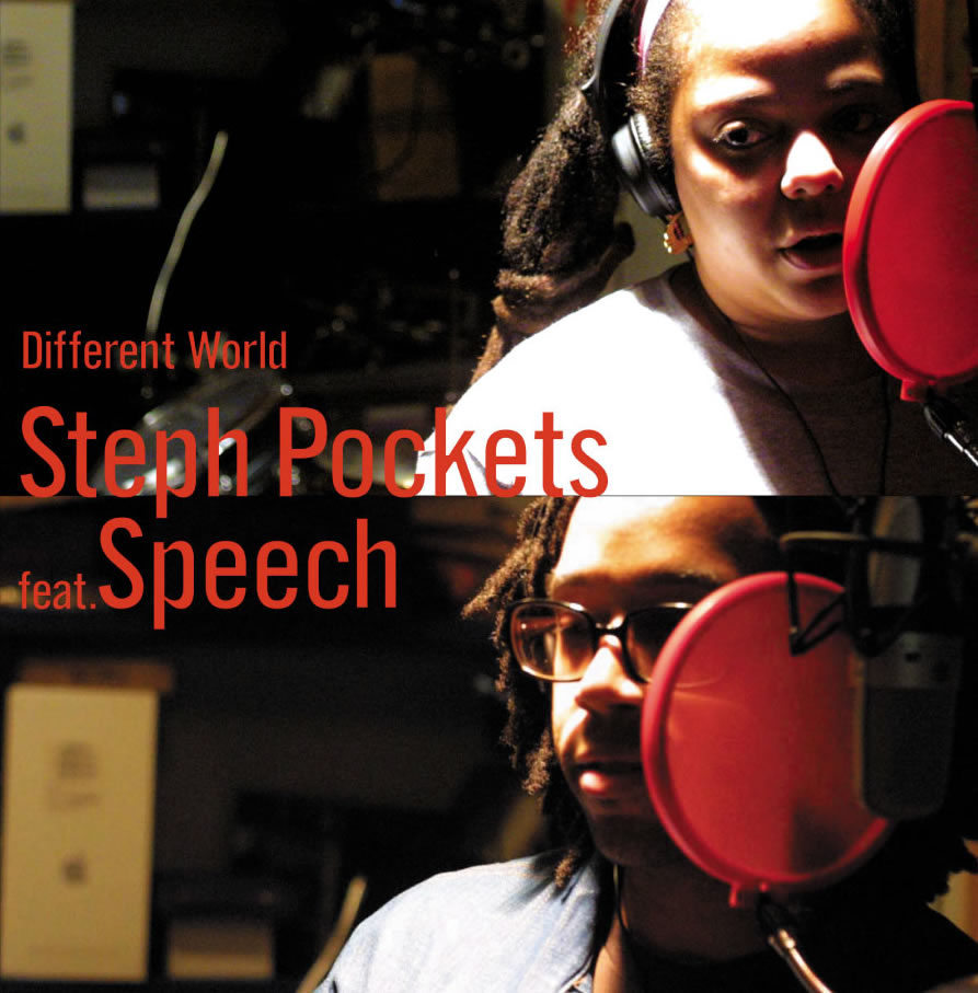 STEPH POCKETS feat SPEECH / DIFFERENT WORLD