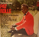 PAT ROLLE / INTRODUCING