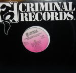 CRIMINAL ELEMENT / PUT THE NEEDLE TO THE RECORD