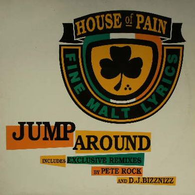HOUSE OF PAIN / JUMP AROUND
