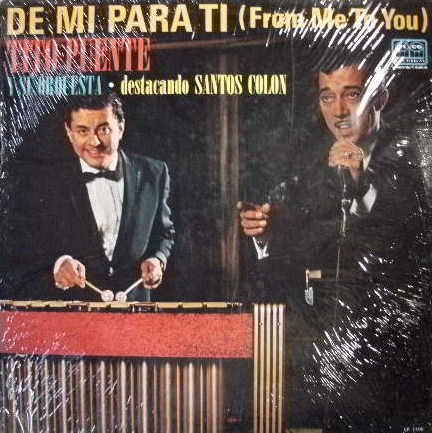 TITO PUENTE / DE MI PARA TI (FROM ME TO YOU)
