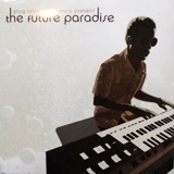 VARIOUS / THE FUTURE PARADISE