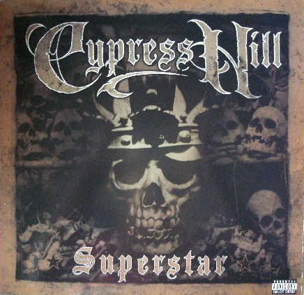 CYPRESS HILL / SUPERSTAR