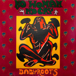 BABYROOTS / NO WOMAN NO CRY