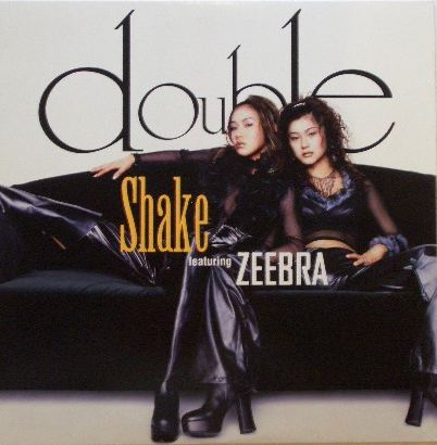 DOUBLE / SHAKE FEAT. ZEEBRA