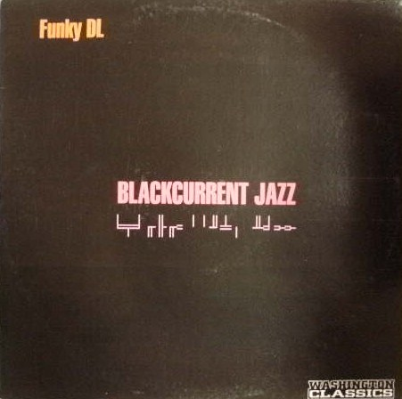 FUNKY DL / BLACKCURRENT JAZZ