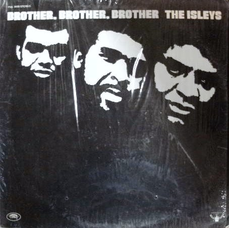 ISLEY BROTHERS / BROTHER BROTHER BROTHER