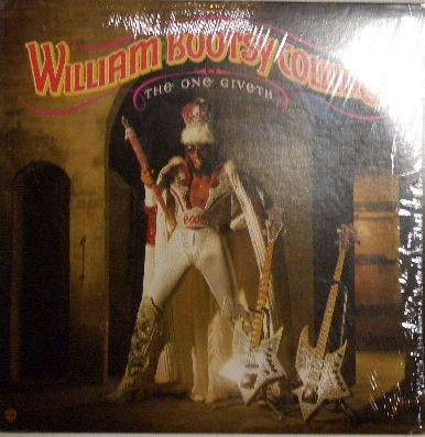 WILLIAM BOOTSY COLLINS / THE ONE GIVETH