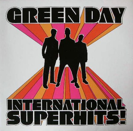 GREEN DAY / INTERNATIONAL SUPERHITS !