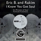 ERIC B & RAKIM / I KNOW YOU GOT SOUL