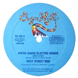 WEST STREET MOB / BREAK DANCE ELECTRIC BOOGIE