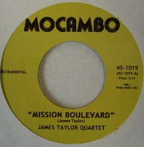 JAMES TAYLOR QUARTET / MISSION BOULEVARD