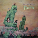 DINOSAUR JR / FARM