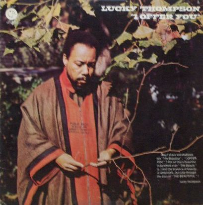 LUCKY THOMPSON / I OFFER YOU