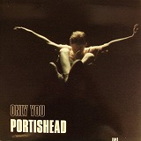 PORTISHEAD / ONLY YOU