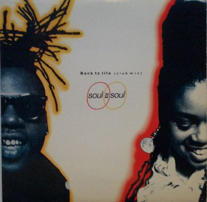 (SOUL II SOUL / BACK TO LIFE(CLUB MIX)
