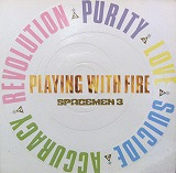 SPACEMEN 3 / PLAYING WITH ME