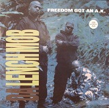 DA LENCH MOB / FREEDOM GOT AN A.K.