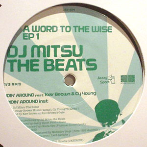DJ MITSU THE BEATS / A WORD TO THE WISE EP 1