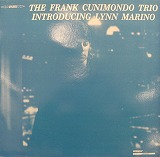 FRANK CUNIMONDO TRIO / INTRODUCING LYNN MARINO