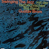 GUSTAV BROM / SWINGING THE JAZZ