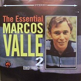 MARCOS VALLE / THE ESSENTIAL MARCOS VALLE 2