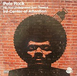 PETE ROCK / INI-CENTER OF ATTENTION