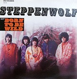 STEPPEN WOLF / BORN TO BE WILD