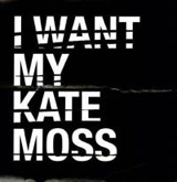 HUSHPUPPIES / I WANT MY KATE MOSS