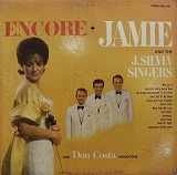 JAMIE & THE J. SILVIA SINGERS / ENCORE