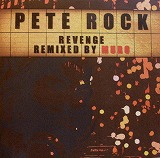 PETE ROCK / REVENGE REMIXED BY MURO