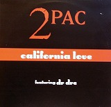 2PAC   / CALIFORNIA LOVE