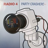 RADIO 4 / PARTY CRASHERS