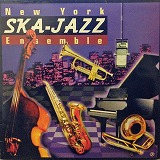 NEW YORK SKA-JAZZ ENSEMBLE / SAME