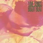BOOT BEAT / LOVE SONGS