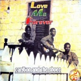 CARLTON AND THE SHOES / LOVE ME FOREVER