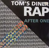 AFTER ONE / TOM'S DINER