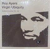 ROY AYERS / VIRGIN UBIQUITY UNRELEASED RECORDINGS