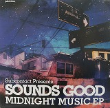 SOUNDS GOOD / MIDNIGHT MUSIC EP