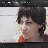 BETH ORTON / CENTRAL RESERVATION