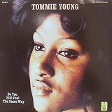 TOMMIE YOUNG  / DO YOU STILL FEEL THE SAME WAY