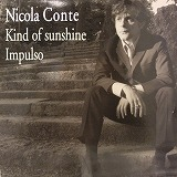 NICOLA CONTE /  KIND OF SUNSHINE