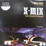 VARIOUS / KEN ISHII presents X-MIX