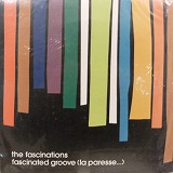 FASCINATIONS / FASCINATED GROOVE (LA PARESSE...)