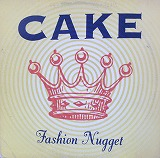 CAKE / FASHION NUGGET