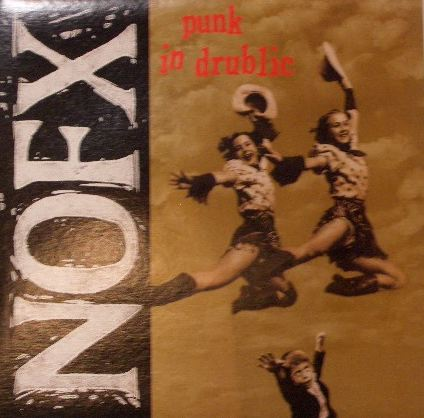 NOFX / PUNK IN DRUBLIC