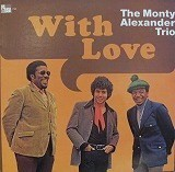 THE MONTY ALEXANDER TRIO / WITH LOVE