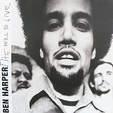 BEN HARPER / THE WILL TO LIVE