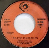 SUNLIGHTSQUARE LATIN COMBO / I BELIEVE IN MIRACLES