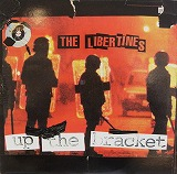LIBERTINES / UP THE BRACKET